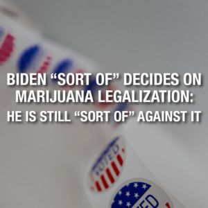"As long as we do not call it ""Legalization,"" Biden is in favor of it"
